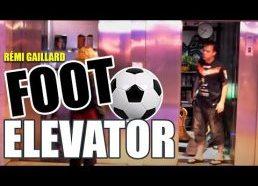 Foot Elevator (Rémi Gaillard)